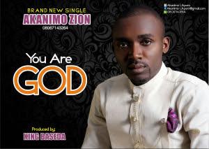 Akanimo Zion You Are God Lyrics