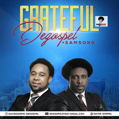 Degospel Grateful Video