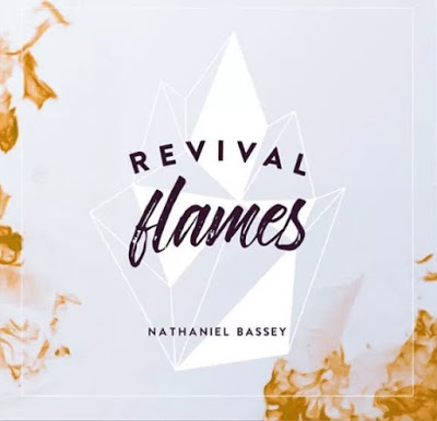 Nathaniel Bassey Never The Same