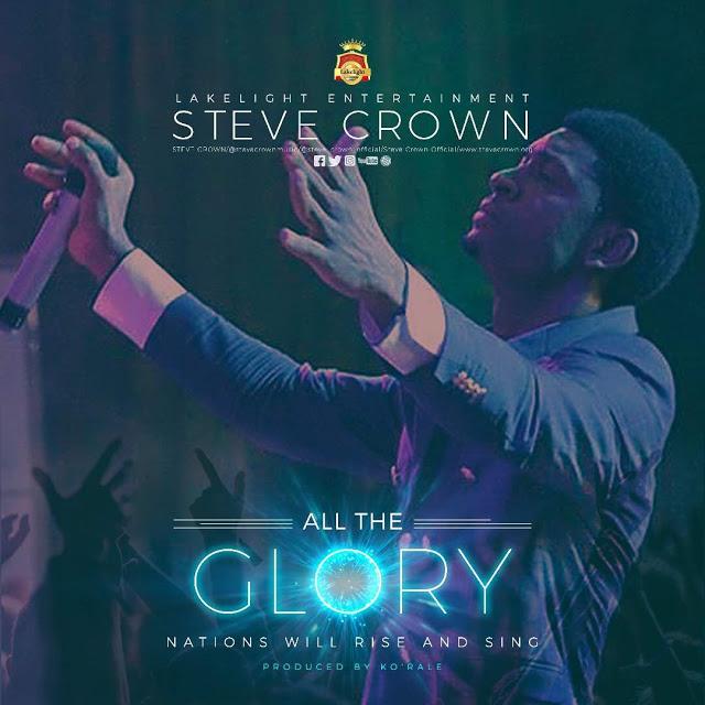 Steve Crown All the Glory