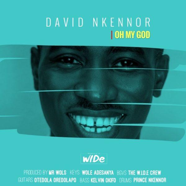 Music Lyrics David Nkennor Oh My God Free Download