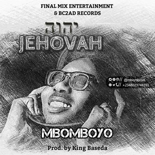 Mbomboyo Jehovah