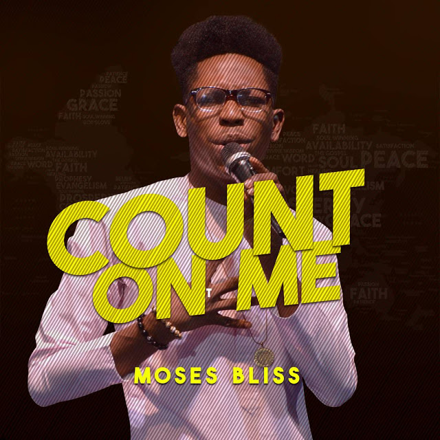 Moses Bliss Count On Me