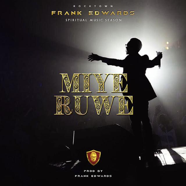 Frank Edwards Miye Ruwe