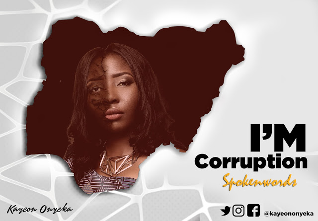 Kayeon Onyeka I'm Corruption
