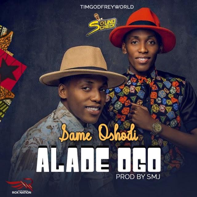 Same Oshodi Alade Ogo