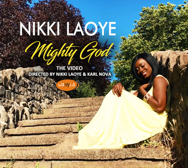 Nikki Laoye Mighty God Video