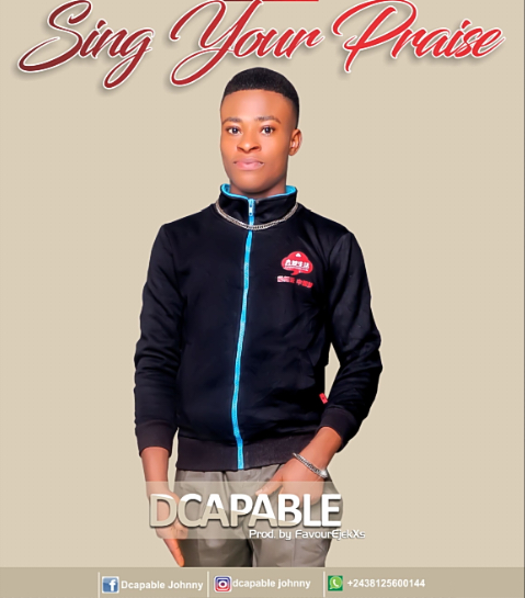 Dcapable Sing Your Praise