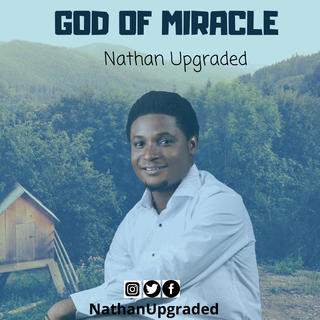 Nathan Upgraded God Of Miracle
