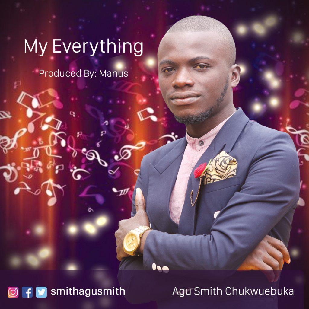 Agu Smith Chukwuebuka My Everything
