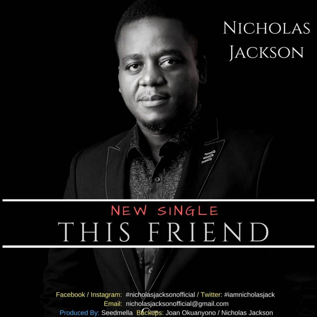 Nicholas Jackson This Friend