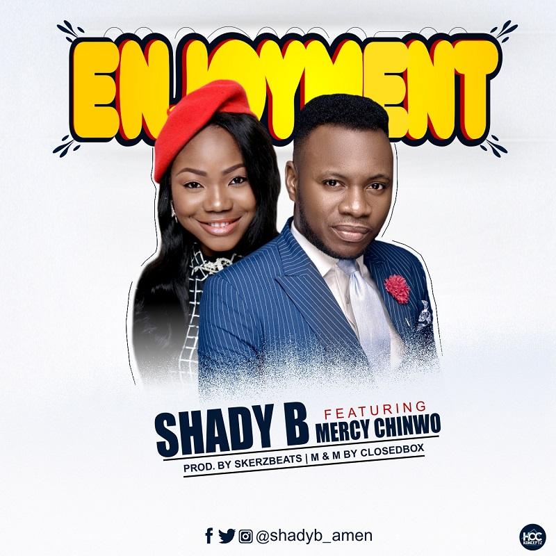 Shady B Enjoyment