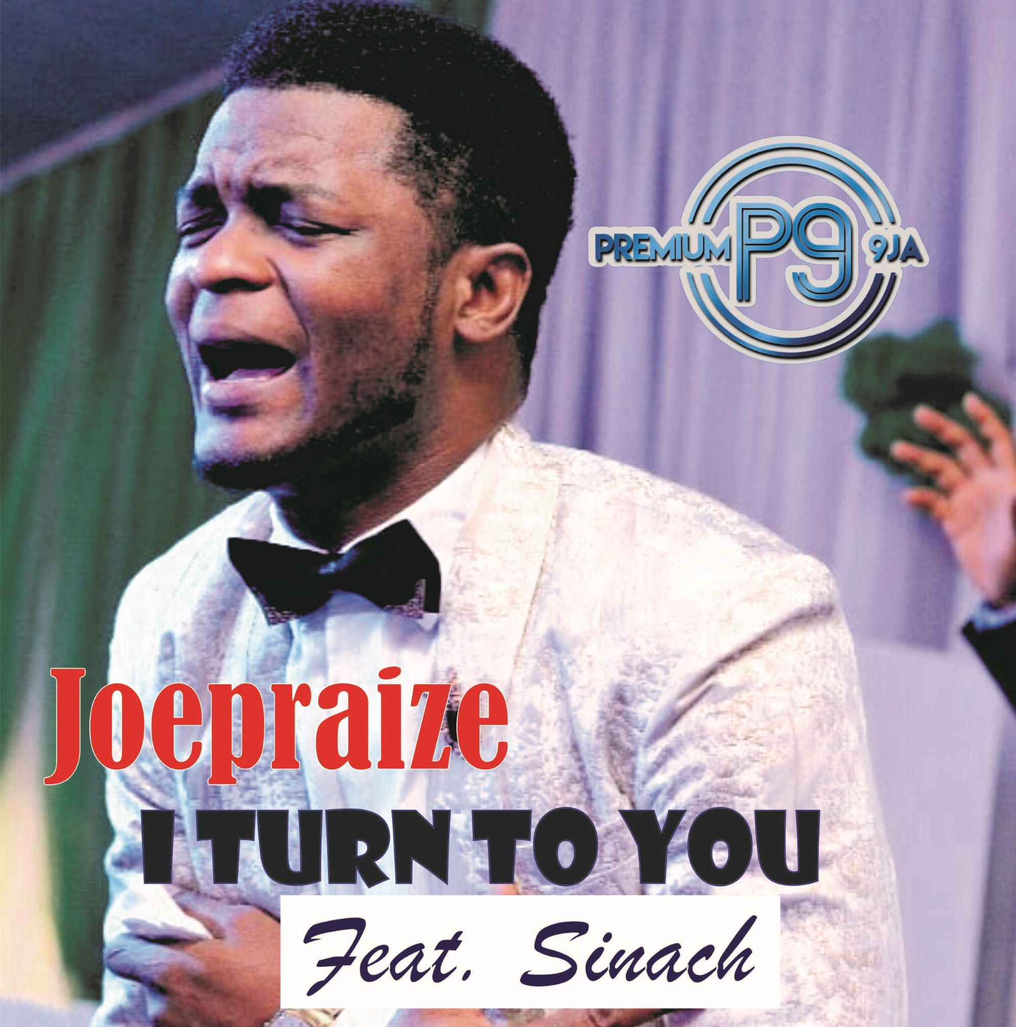 Joepraize i turn to you