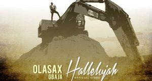 OlasaxGbaja Halleluyah