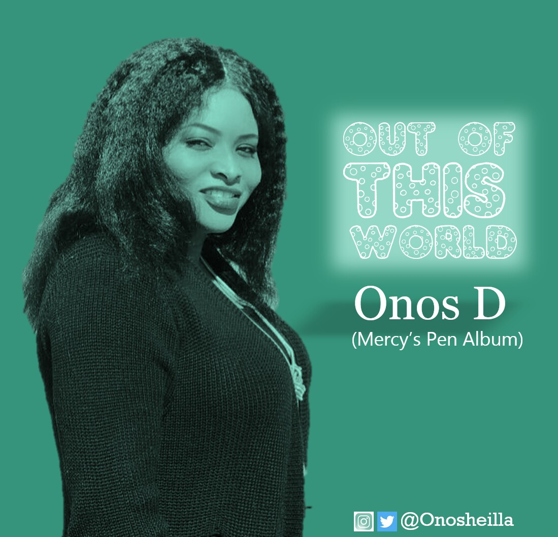 Onos D Out Of This World