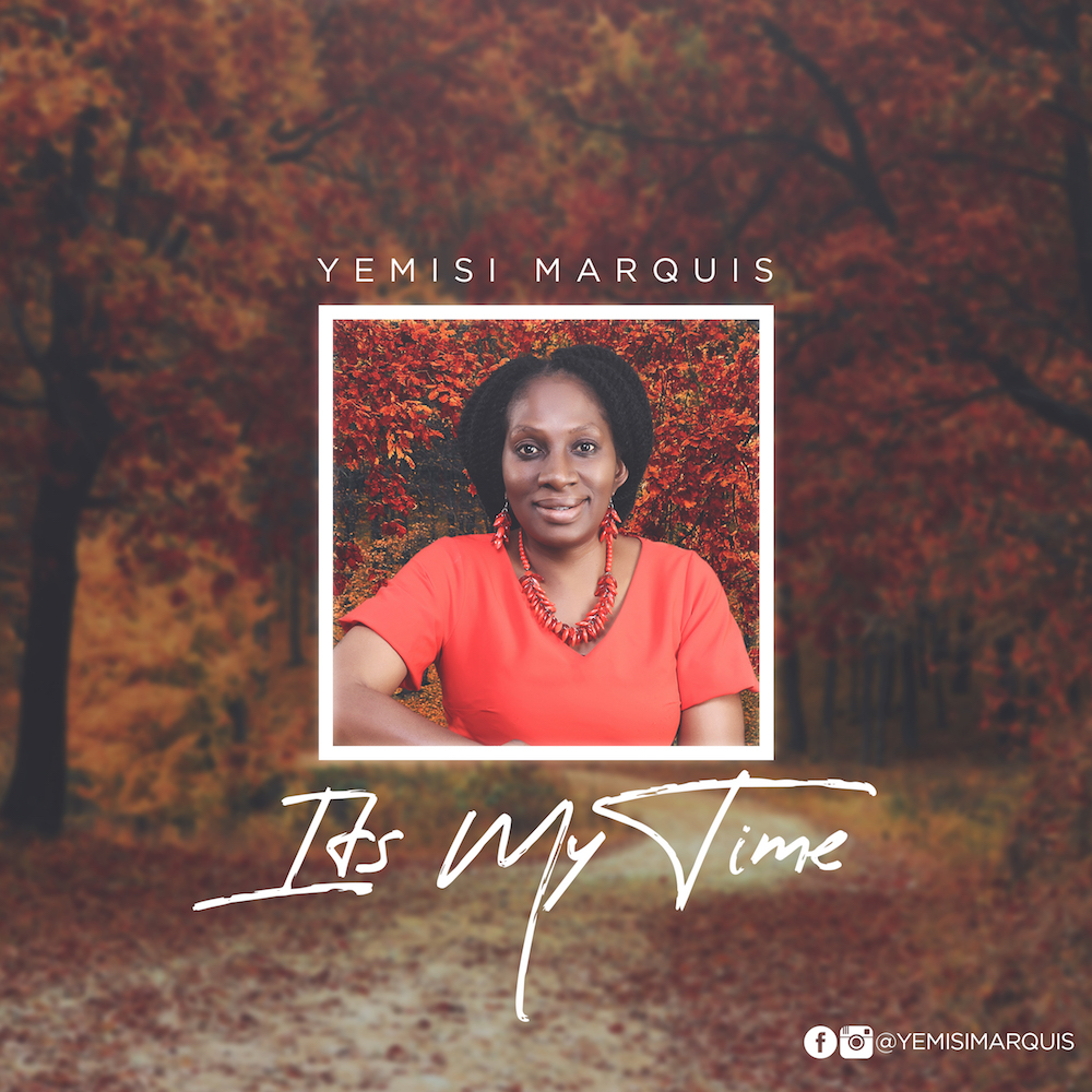 Yemisi Marquis Its My Time
