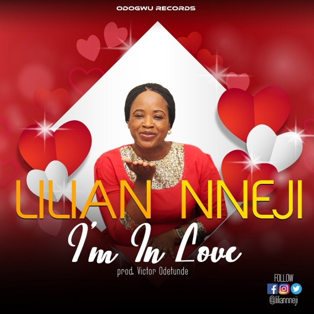 Lilian Nneji I'm In Love Video