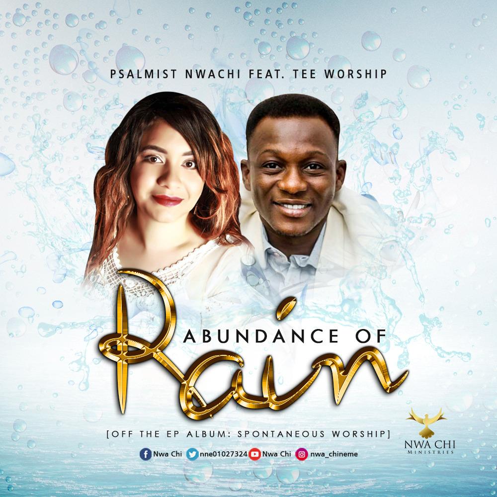 Nwa Chi Abundance Of Rain
