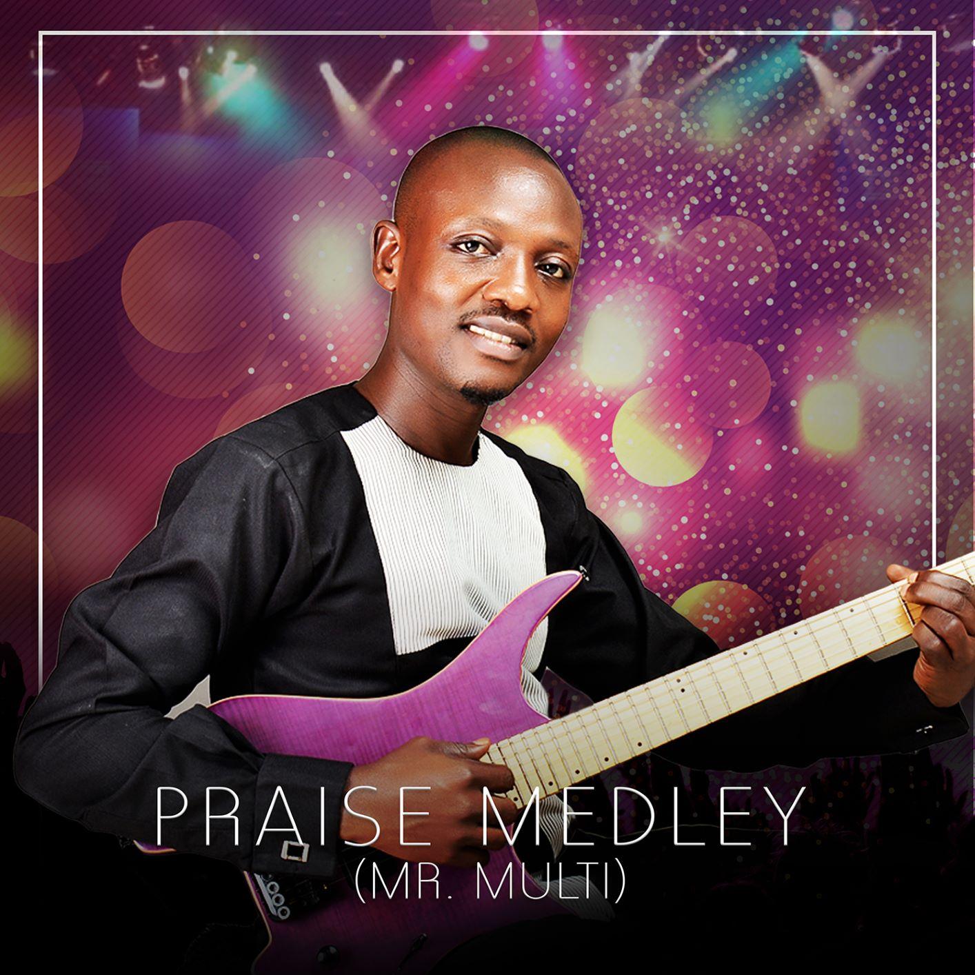 Mr Multi Praise Medley