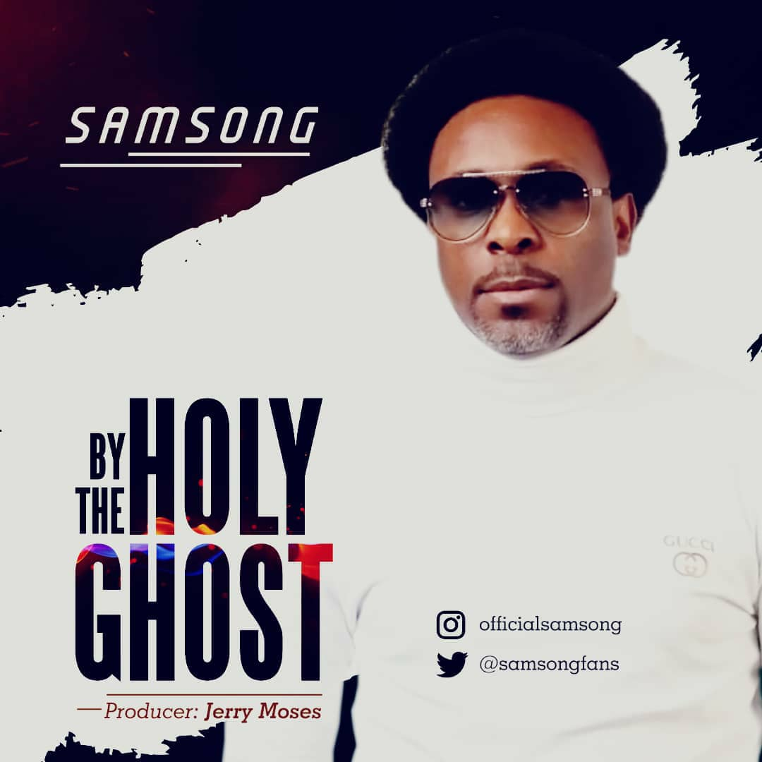 Samsong By The Holy Ghost