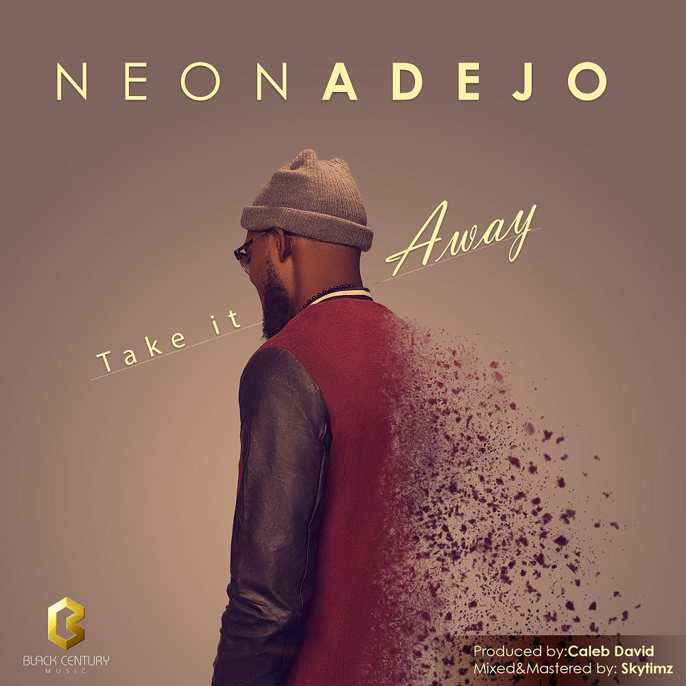 Neon Adejo Take It Away