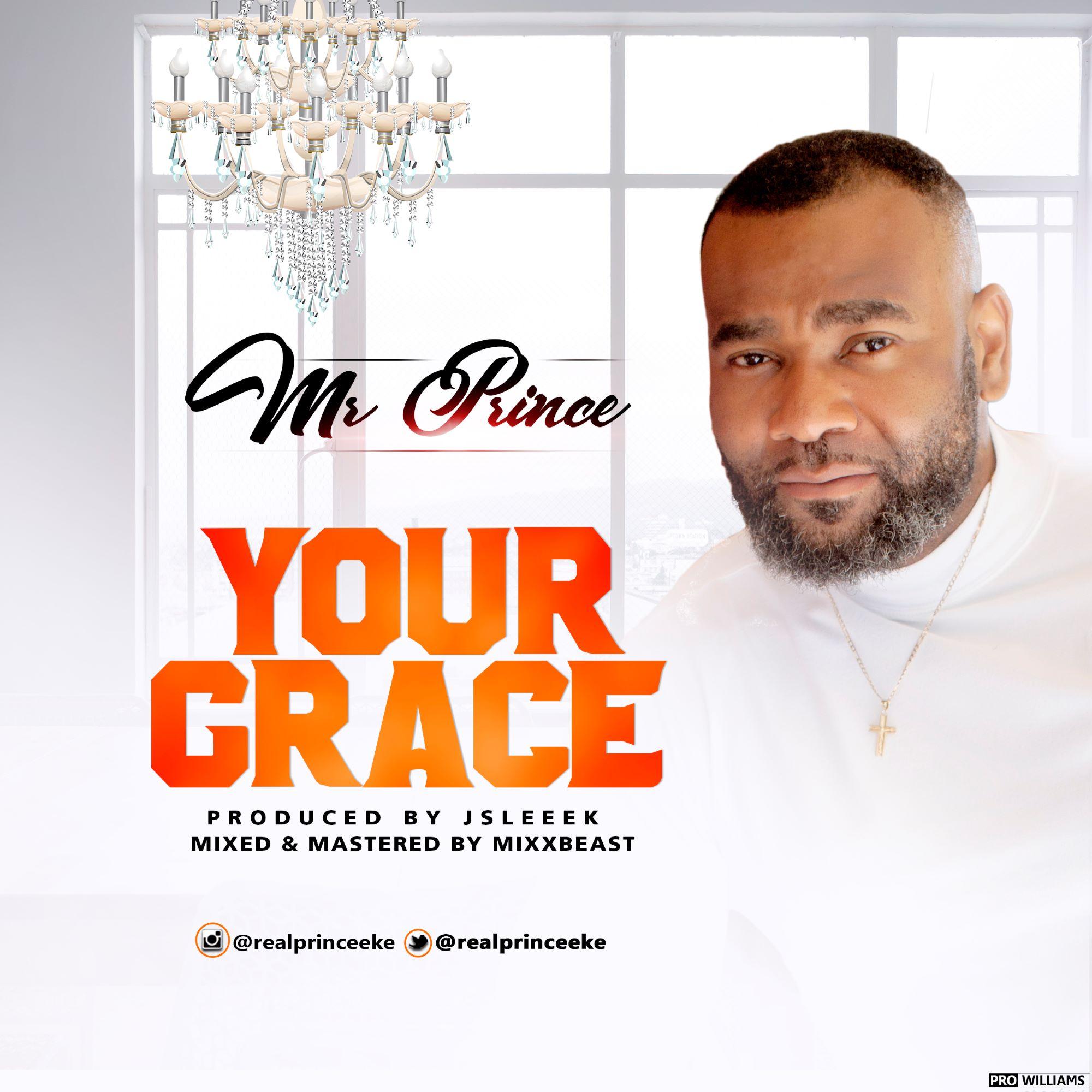 Mr Prince Eke Your Grace