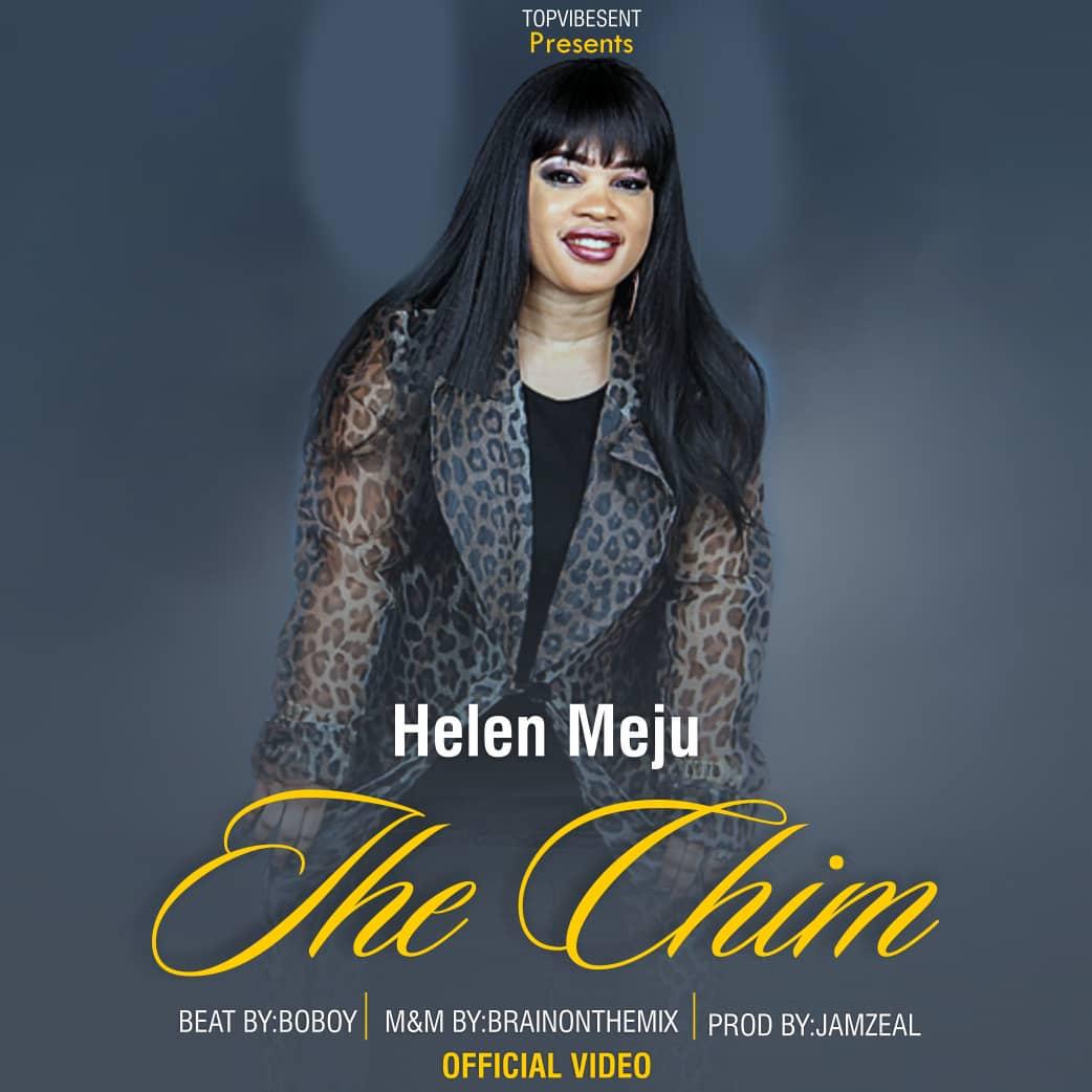 Helen Meju Ihe Chim Video