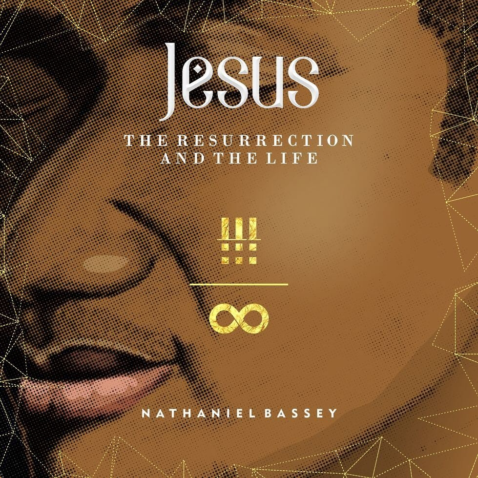 Nathaniel Bassey Jesus The Resurrection