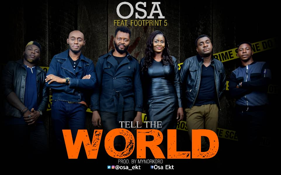 Osa Tell The World