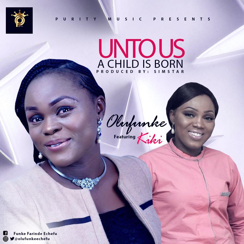Olufunke Unto Us A Child Is Born