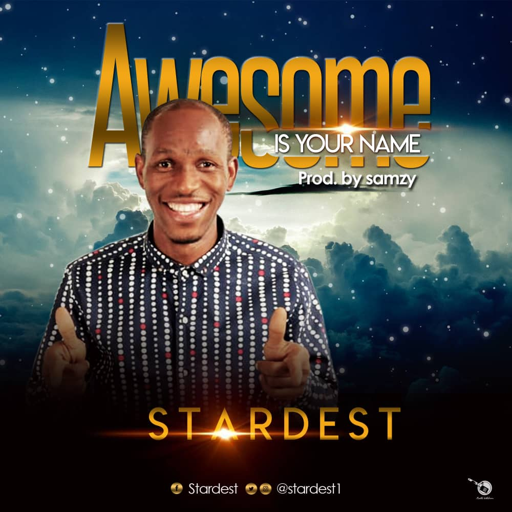 Stardest Awesome Is Your Name