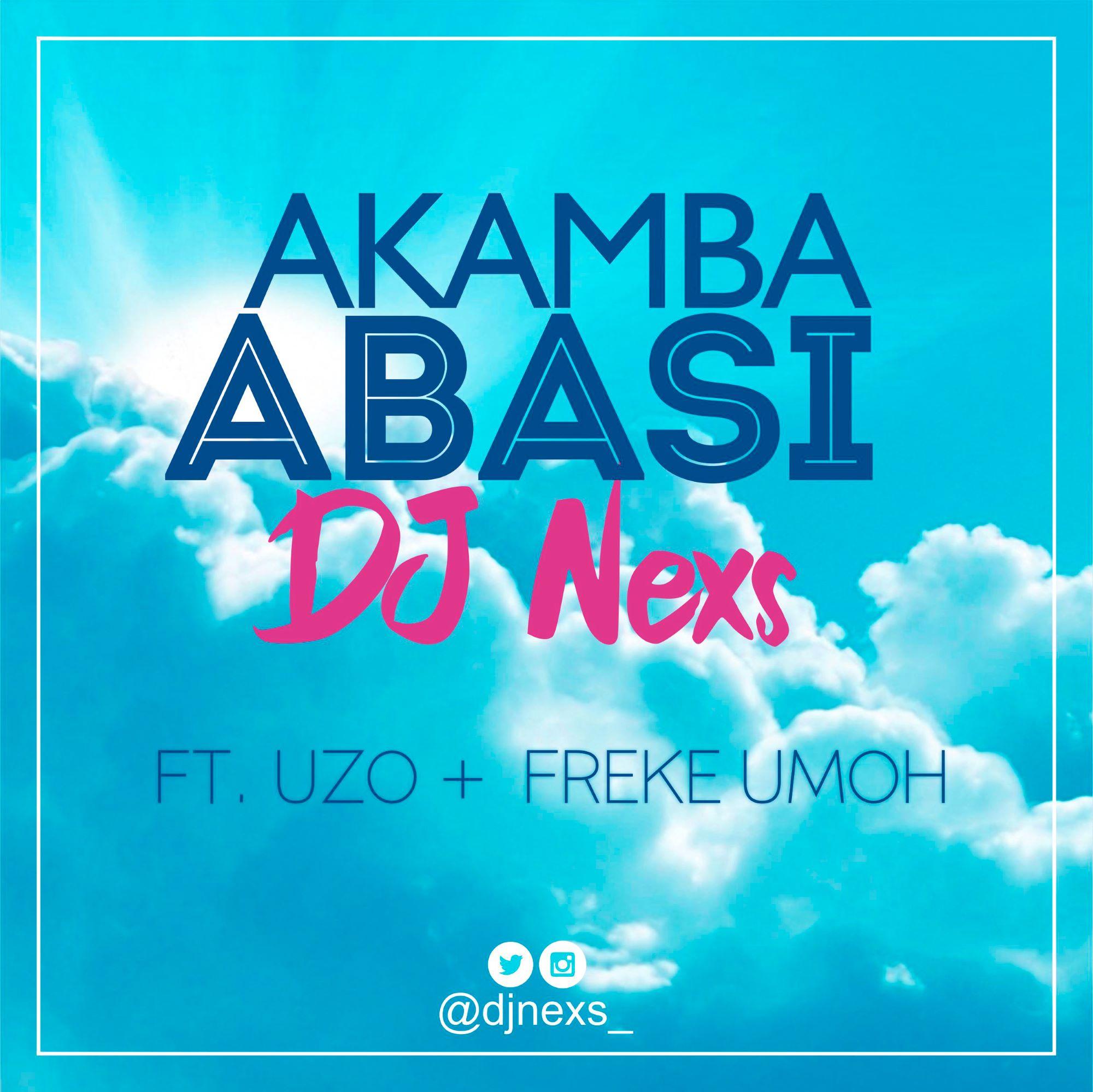 DJ Nexs Akamba Abasi