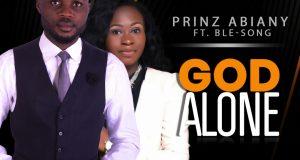 Prinz Abiany God Alone