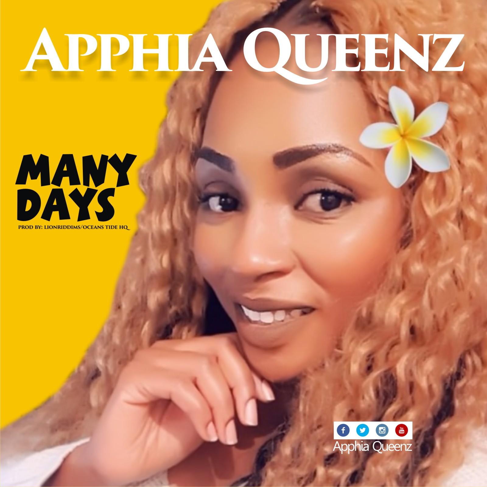Apphia Queenz Many Days