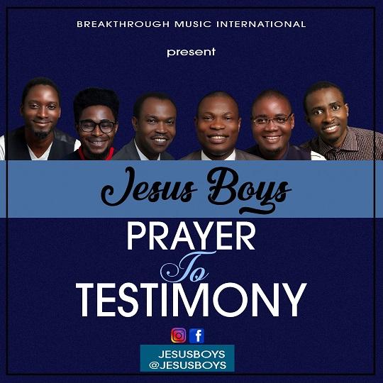 Jesus Boys Prayer To Testimony