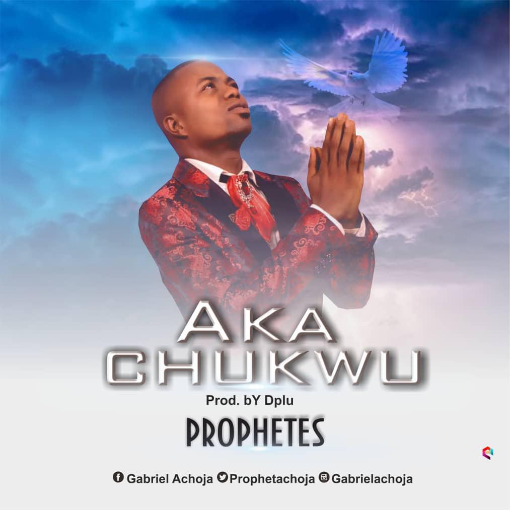 Prophetes Akachukwu