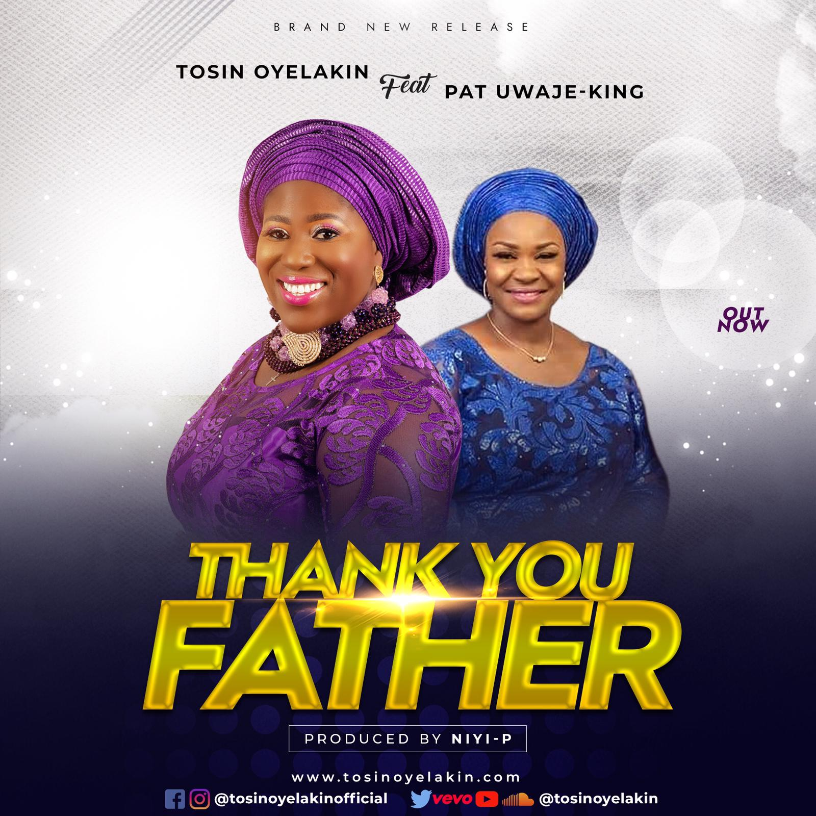 Tosin Oyelakin Thank You Father