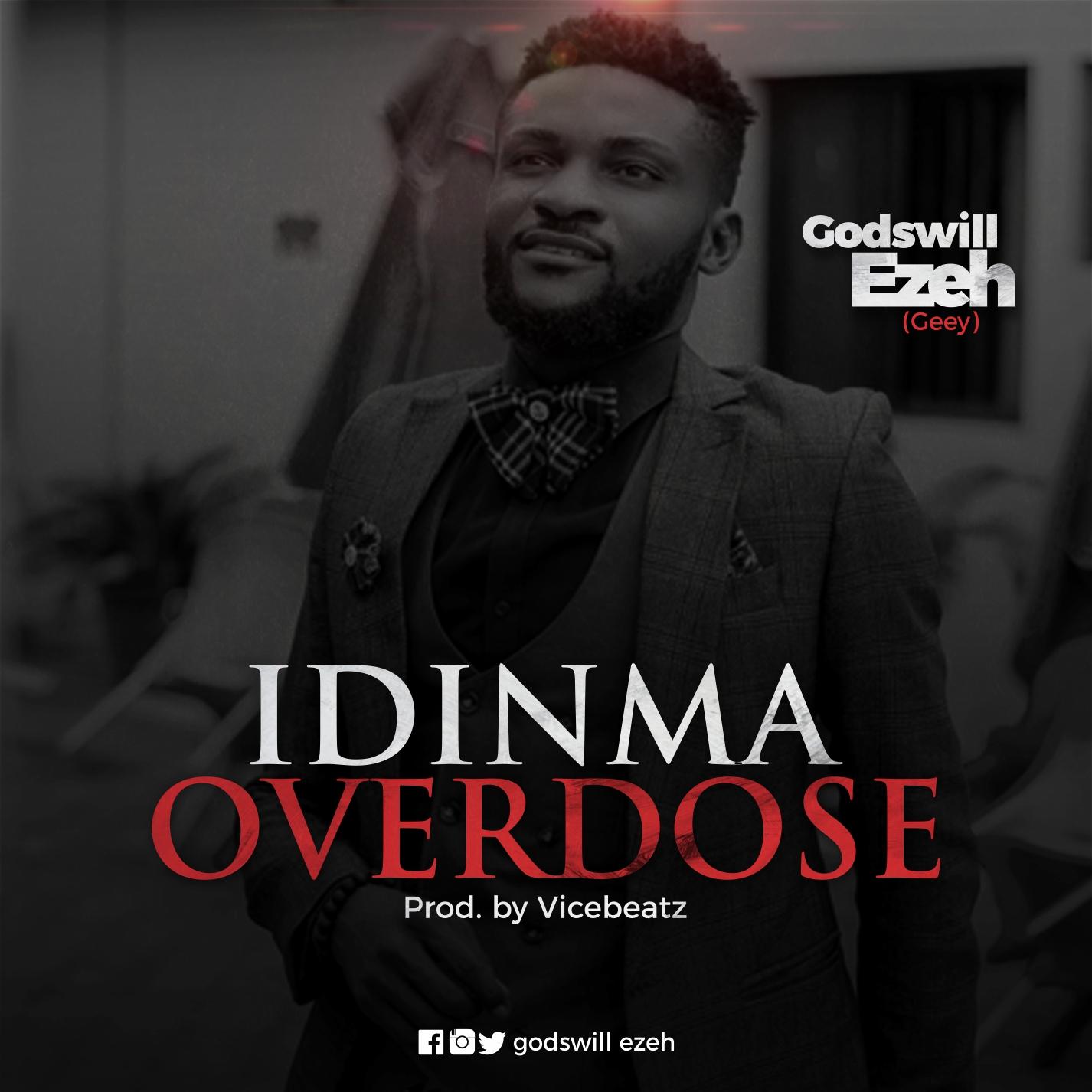 Godswill Ezeh Idinma Overdose