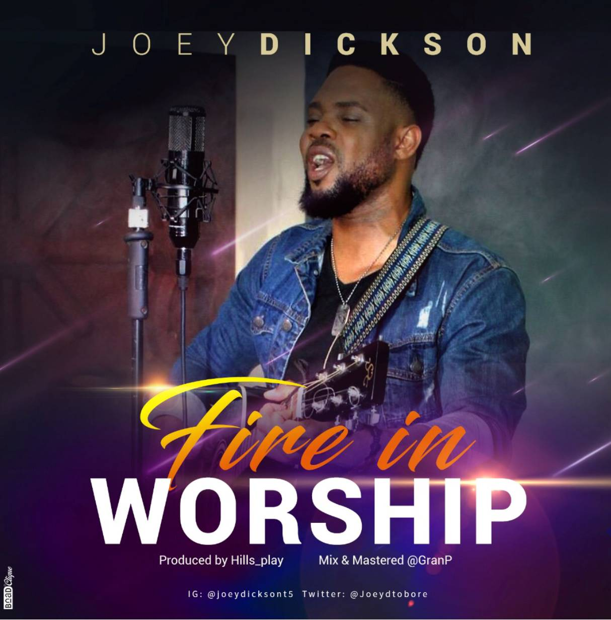 Joey Dickson Fire In Worship