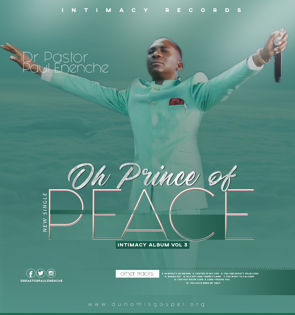 Pastor Paul Eneche Oh Prince Of Peace