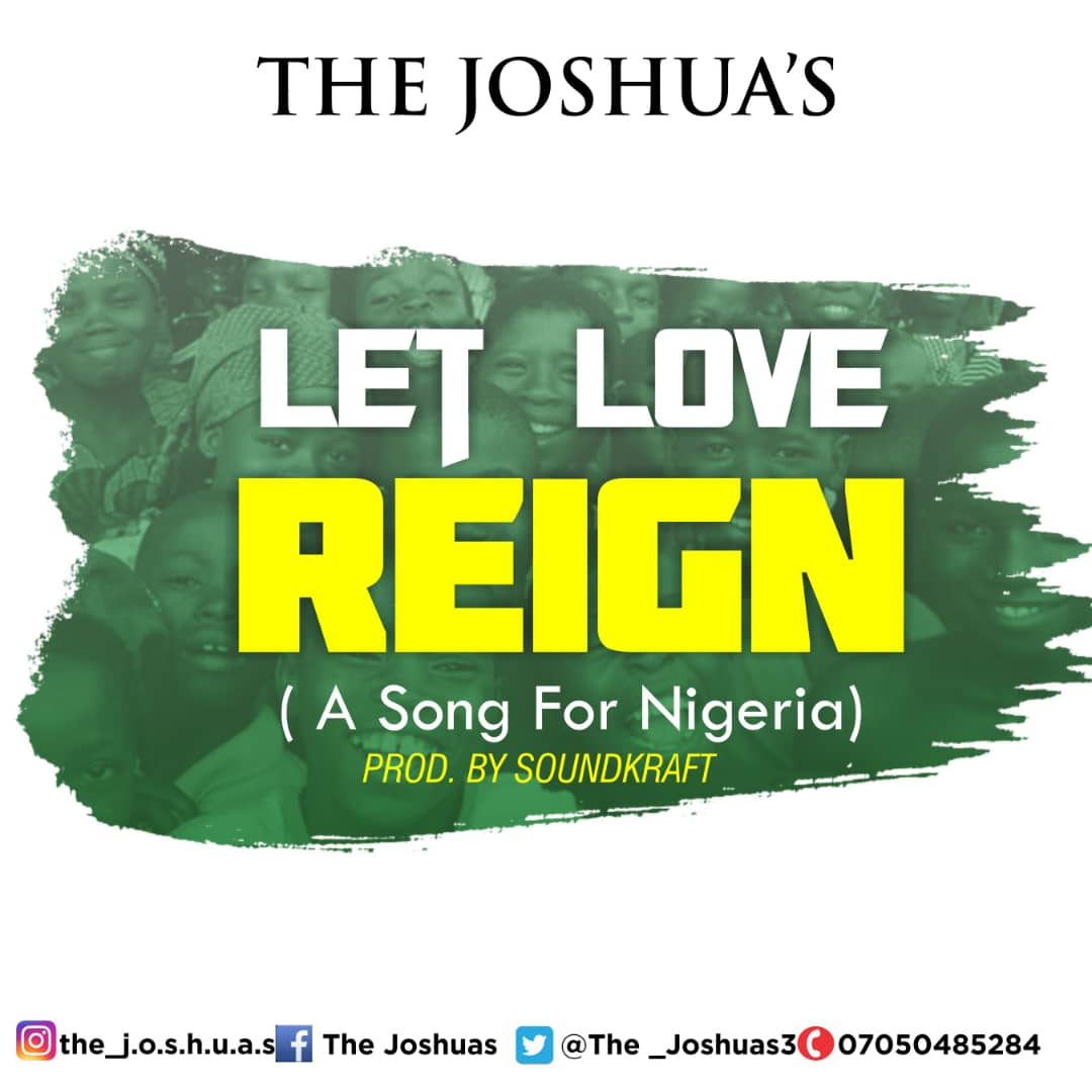 The Joshuas Let Love Reign