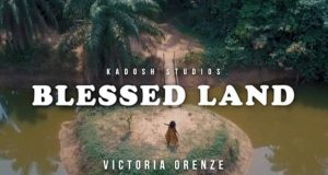Victoria Orenze Blessed Land