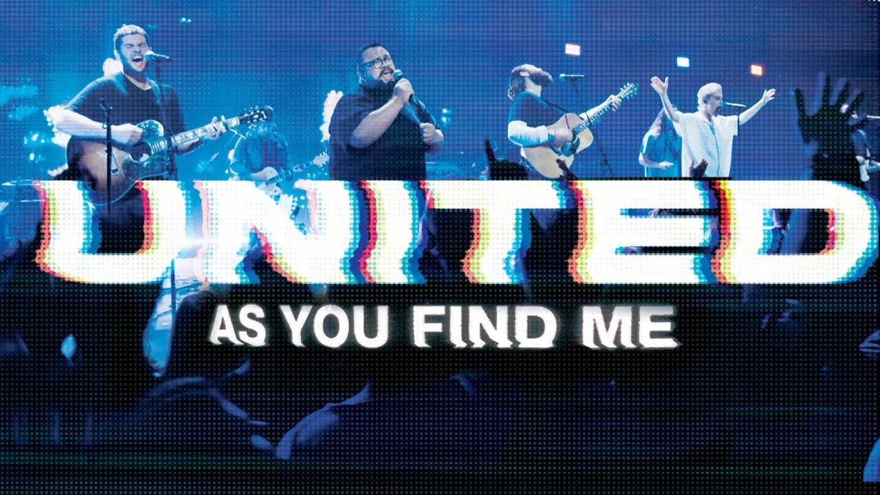 Hillsong United As You Find Me