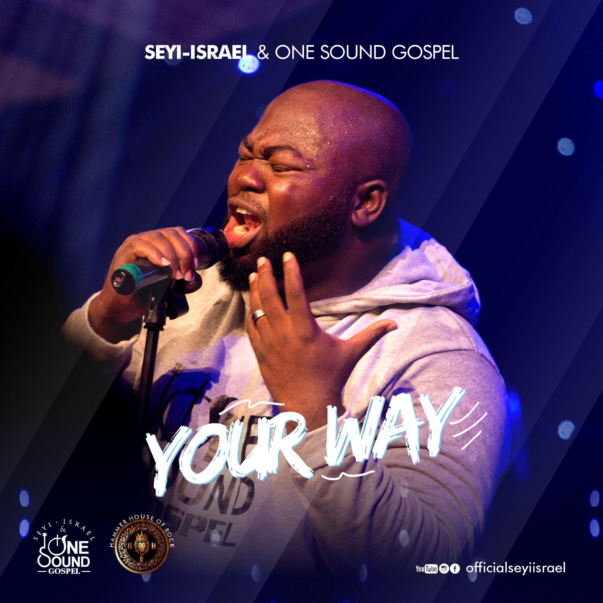 Seyi Israel Your Way