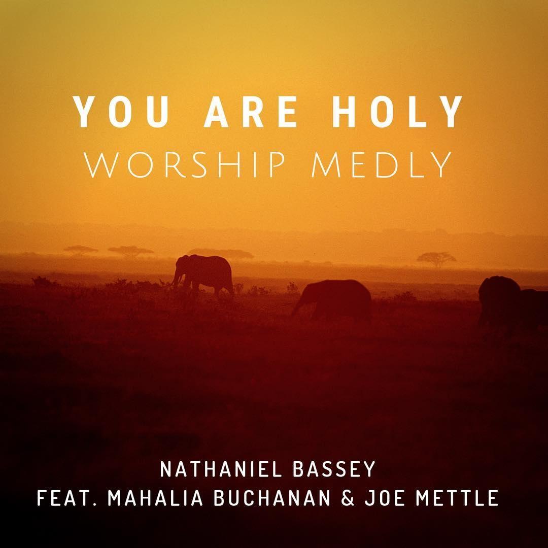 Nathaniel Basssey Worship Medley