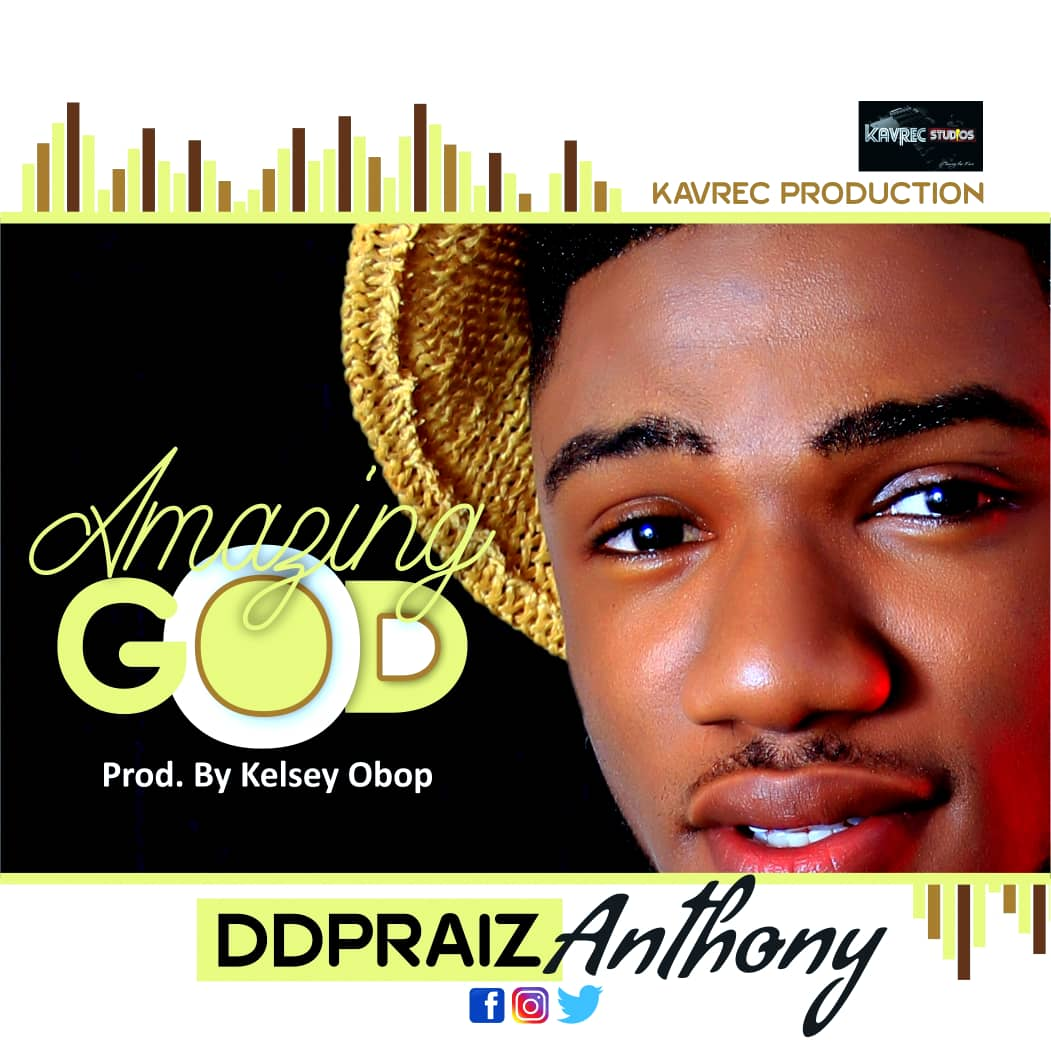 DDPraiz Anthony Amazing God