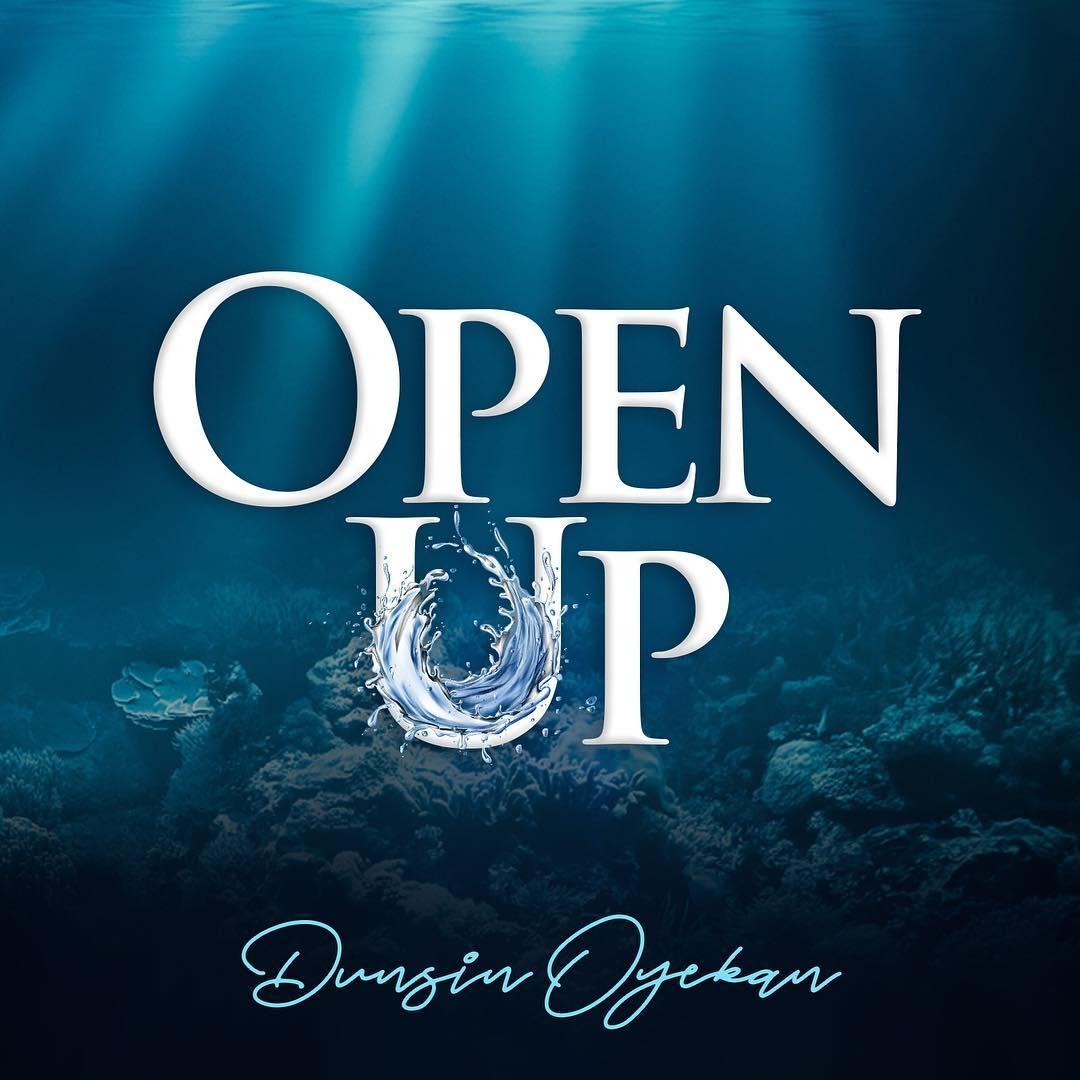 Dunsin Oyekan Open Up