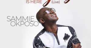 Sammie Okposo The Glory Is Here Lyrics