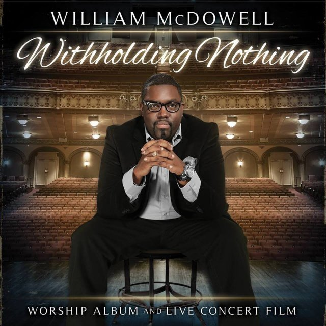 William McDowell Withholding Nothing