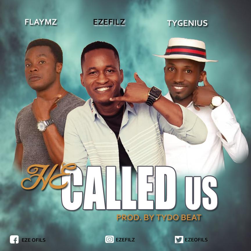 Ezefilz He Called Us